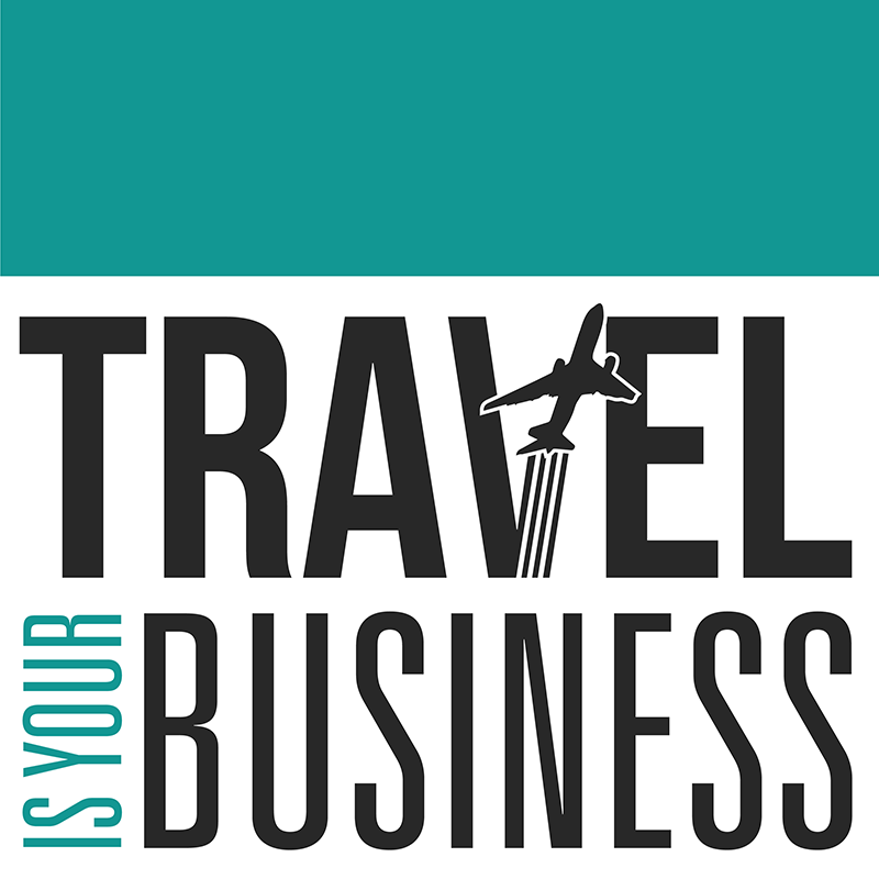 Travel Is Your Business